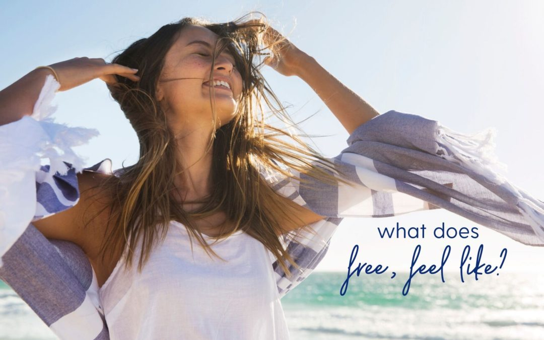 What Does Free Feel Like?