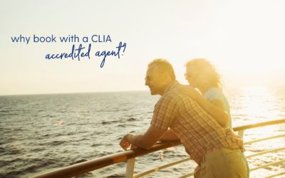 Why Book with a CLIA Accredited Agent?