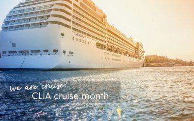 #WEARECRUISE CLIA Cruise Month