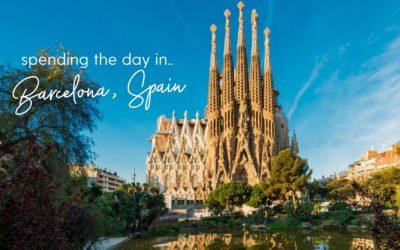 Spending the Day In… Barcelona