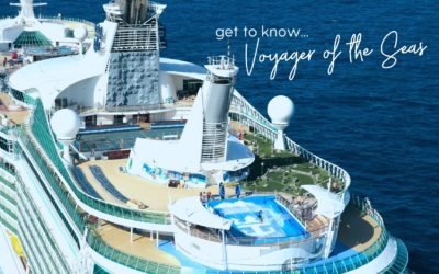 Get to Know… Voyager of the Seas